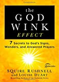 The Godwink Effect: 7 Secrets to God's