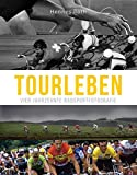 Tourleben: Vier Jahrzehnte Radsportfotografie