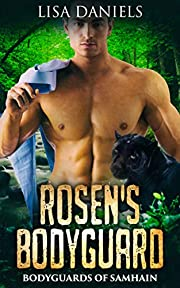 Rosen's Bodyguard (Bodyguards of Samhain Book 2)