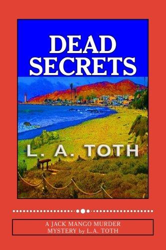 Dead Secrets: A Jack Mango Murder - Jacks Mango