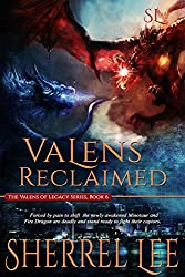 Valens Reclaimed, Urban Fantasy, Book 6 (The Valens of Legacy)