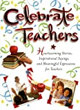 Celebrate Teachers, White Stone Books, 1593790929