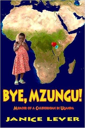 Bye, Mzungu!