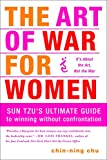 img - for The Art of War for Women: Sun Tzu's Ultimate Guide to Winning Without Confrontation book / textbook / text book