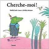 vignette de 'Cherche-moi ! (Louis-Lucas, Natalie)'