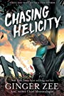 Chasing Helicity: First She Has to Face the Storm (Fiction - Middle Grade Book 1)