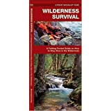 Wilderness Survival: A Folding Pocket Guide on How to Stay Alive in the Wilderness (Pocket Naturalist)