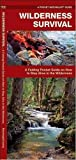 Search : Wilderness Survival: A Folding Pocket Guide on How to Stay Alive in the Wilderness (Pocket Naturalist)