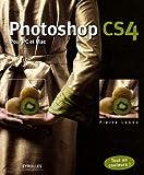 Photoshop CS4: Pour PC et Mac. Tout en couleurs !