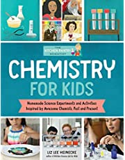 The Kitchen Pantry Scientist: Chemistry for Kids: Homemade Science Experiments and Activities Inspired by Awesome Chemists, Past and Present