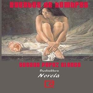 Cuentos de hombres [Tales of Men] Audiobook