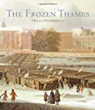 img - for The Frozen Thames book / textbook / text book
