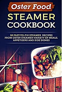 The skinny steamer recipe book delicious healthy low calorie low oster food steamer cookbook 50 fast to fix steamer recipes from oster steamer forumfinder Image collections
