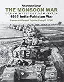 Monsoon War: Young Officers Reminisce: 1965 India-Pakistan War