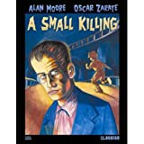 Alan Moore's A Small Killing Hardcover