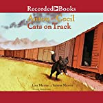 Anton and Cecil: Cats on Track   Lisa Martin,Valerie Martin