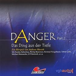 Das Ding aus der Tiefe (Danger 2)