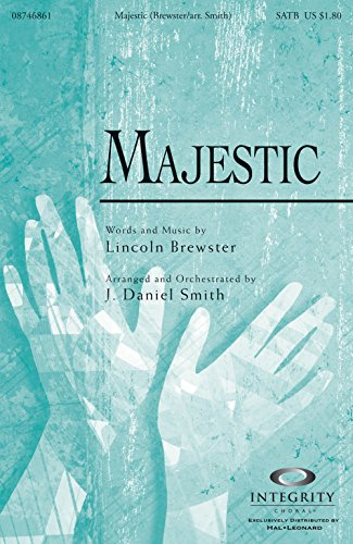 Integrity Music Majestic Accompaniment/Split Track CD by Lincoln Brewster Arranged by J. Daniel (Integrity Choral Music)