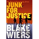 Junk For Justice (The Land of Opportunity Series) (Volume 3)
