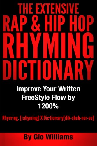 The Extensive Hip Hop Rhyming Dictionary