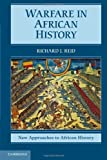 Warfare in African History, Reid, Richard J., 0521123976