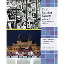 First Russian Reader (Volume 2): Bilingual for Speakers of English