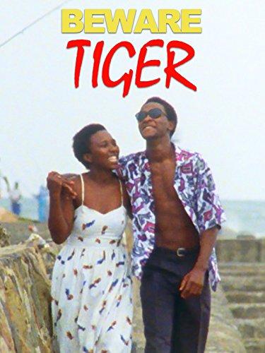 - Beware Tiger