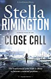 Close Call (A Liz Carlyle Novel)