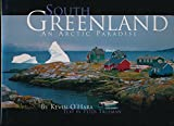 South Greenland an Arctic Paradise