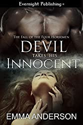 Devil Takes His Innocent (The Fall of the Four Horsemen Book 1)