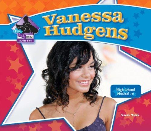 Vanessa Hudgens (Big Buddy Books: Buddy Bios)