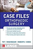 img - for Case Files Orthopaedic Surgery (LANGE Case Files) book / textbook / text book