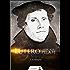 Lutero - A Justificação pela Fé