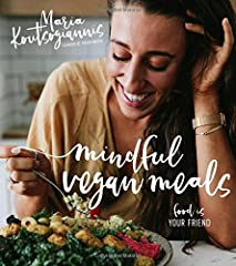 Nourishing Vegan Recipes for a Healthy, Confident You              In this fearless cookbook, Maria Koutsogiannis, creator of FoodByMaria, shares the vibrant vegan recipes that paved her way to healing and self-acceptance.    ...