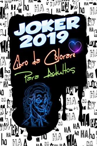 Joker 2019 libro da Colorare per Adulti: