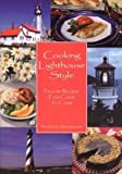 Cooking Lighthouse Style, Fred Stonehouse, 1892384191