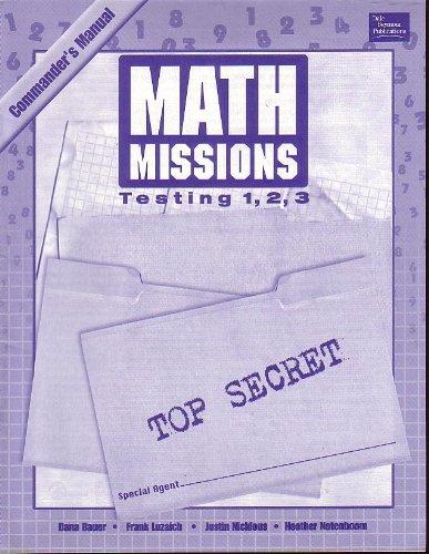 Math Missions Testing 1,2,3 Top Secret (Commander's Manual) Teacher Guide- Grade 5 pdf