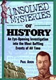 Unsolved Mysteries of History, Paul Aron, 0471351903