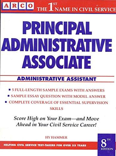 Principal Administrative Associate (PRINCIPAL ADMINISTRATIVE ASSOCIATE--ADMINISTRATIVE ASSISTANT)