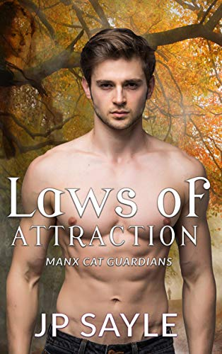 Laws of Attraction, Manx Cat Guardians #6 by JP Sayle | amazon.com