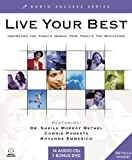 img - for Live Your Best: Inspiration for Today's Woman from Today's Top Motivators (Audio Success Series) by Zig Ziglar (2004-12-04) book / textbook / text book