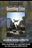 Unsettling Cities : Movement - Settlement, , 0415200717