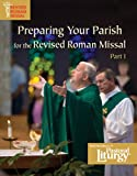 img - for Preparing Your Parish for the Revised Roman Missal, Part I book / textbook / text book