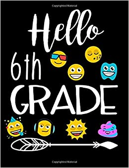 Hello 6th Grade Composition Notebook Kids Dartan Creations
