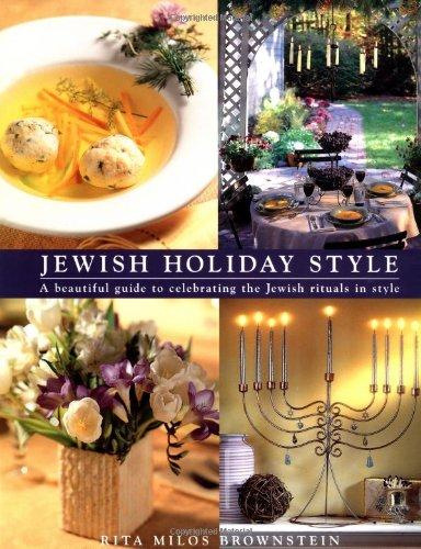 Jewish Holiday Style by Rita Milos Brownstein
