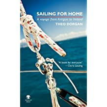 Sailing for Home: A Voyage from Antigua to Ireland