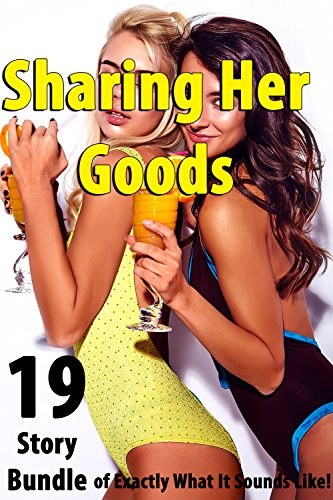 sharing-her-goods19-story-bundle-of-exactly-what-it-sounds-like
