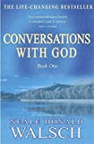 img - for Conversations with God: Bk. 1: An Uncommon Dialogue book / textbook / text book