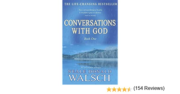 Conversations with God: Bk. 1: An Uncommon Dialogue: Neale Donald ...