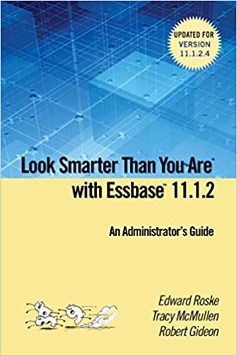 Look Smarter Than You Are with Essbase 11.1.2